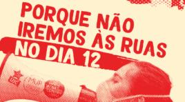 Porque não iremos às ruas no dia 12/09 – Nota Política do MUP e MEP