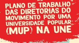 Plano de Trabalho das diretorias do Movimento por uma Universidade Popular na UNE