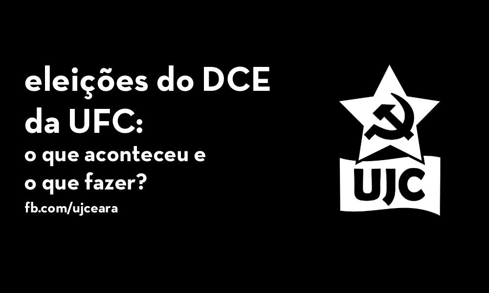 Eleições do DCE da Universidade Federal do Ceará (UFC) : o que aconteceu e o que fazer?