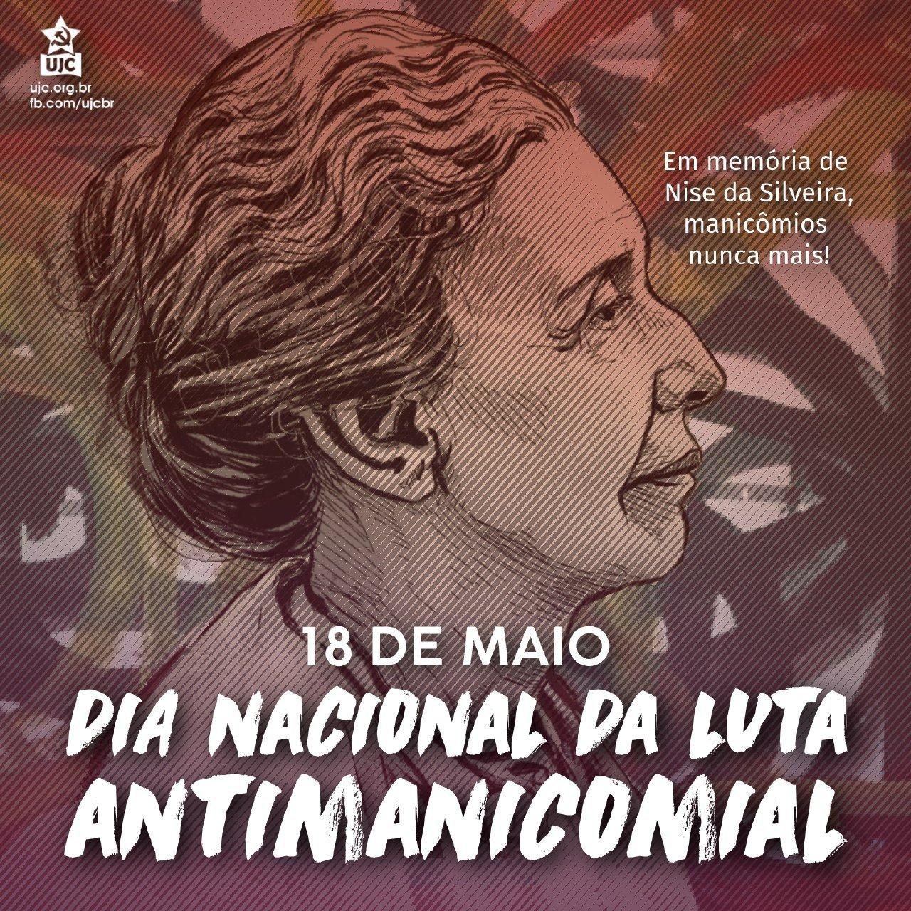 Em memória de Nise da Silveira: manicômios nunca mais!