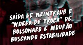"""SAÍDA DE WEINTRAUB É """"MOEDA DE TROCA"""" DE BOLSONARO E MOURÃO BUSCANDO ESTABILIDADE"""